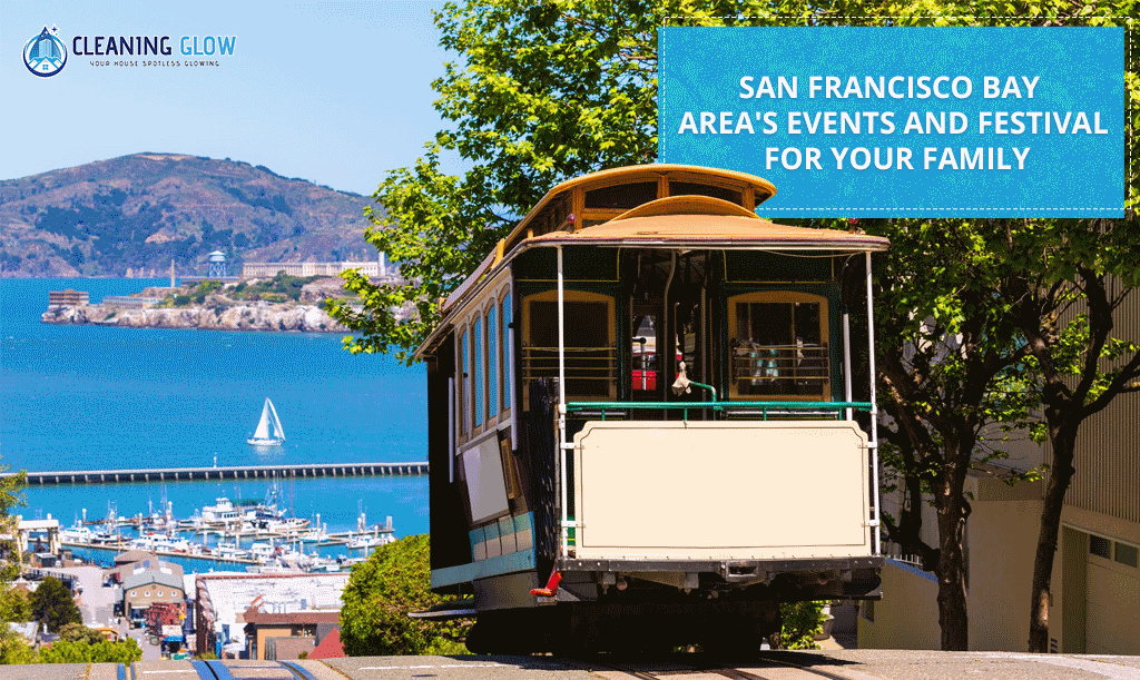 San Francisco Bay Area's Events and Festival for Your Family